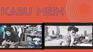Kabu Main | Beat Boy X Axam | Prod. By Bilal Tantray | (Music Video)