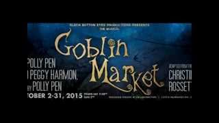 Goblin Market the Musical IndieGogo Video