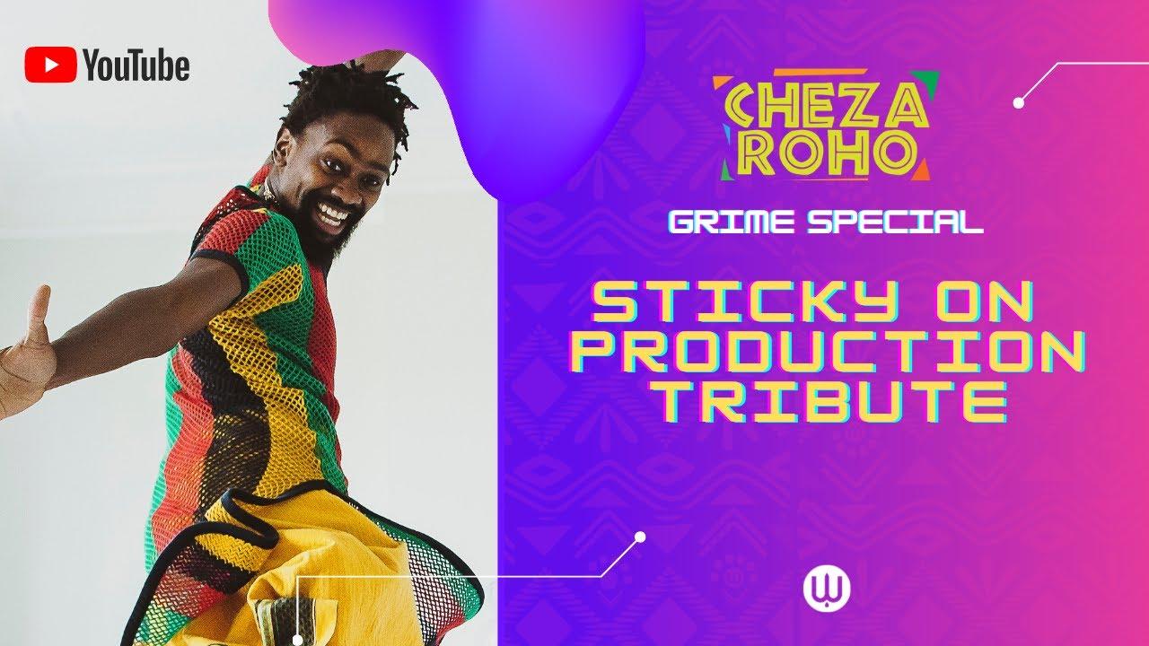 Cheza Roho Tribute: Sticky on Production