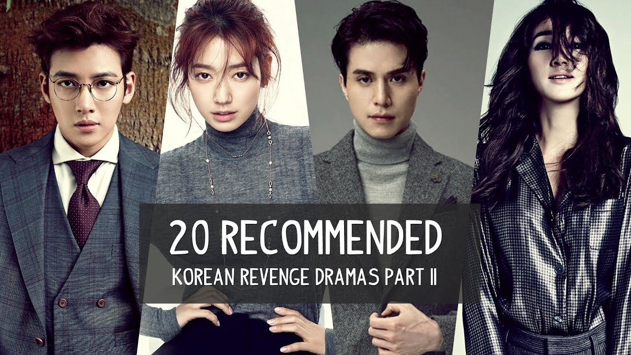 20 Recommended Korean Revenge Dramas   Part II