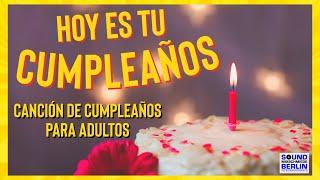 Feliz Cumpleanos Canción de Cumpleaños Adultos ❤️Best NEW Happy BIRTHDAY Song Español 2020 WhatsApp