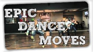 epic dance moves