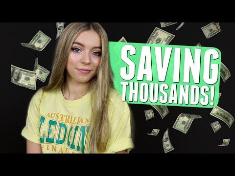 HOW I SAVED THOUSANDS OF $$$ AS A TEENAGER?!