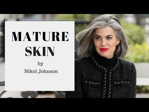 MATURE SKIN  | OVER 40 | Nikol Johnson