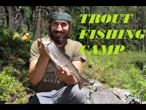 Trout Fishing Camp