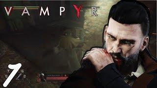 Jamez28 plays: Vampyr [Part 1]