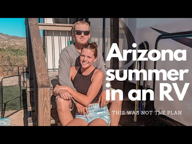 Off Grid RV Living Arizona Summer | This was not part of the plan