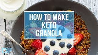 Keto Low Carb Granola | CRUNCHY BREAKFAST CEREAL