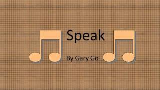Speak By Gary Go