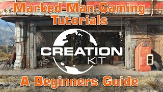 The Creation Kit A Beginners Guide