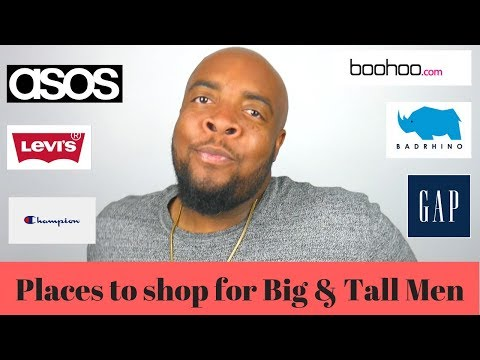 Places To Shop For Big & Tall Men