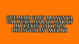 Cover images Gue Mah Gitu Orangnya - Imey mey (Lyrics)