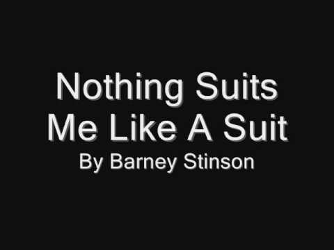 Nothing suits me like a suit (lyrics)
