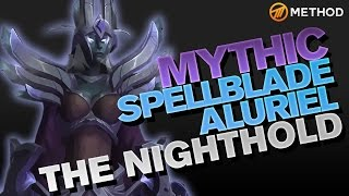 Method vs Spellblade Aluriel - Nighthold Mythic