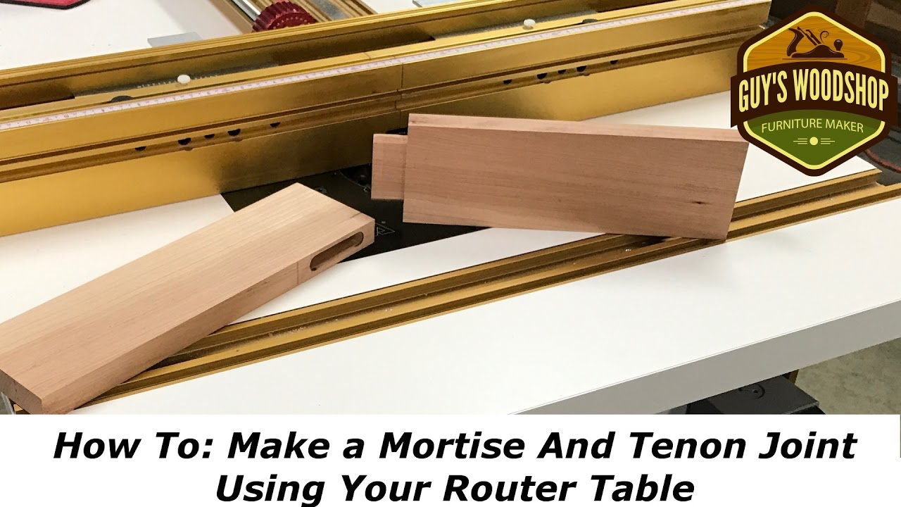 How to make a mortise and tenon using only the router for How to make a router table
