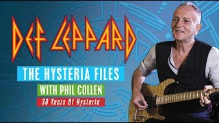 DEF LEPPARD - The Hysteria Files with Phil Collen (2 of 6)