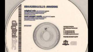 Miika Kuisma vs Olli S - Awakening (Original Mix)