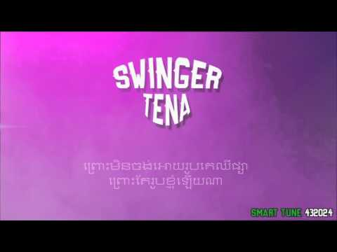 Tena - Swinger [Official Audio] +Lyrics thumbnail