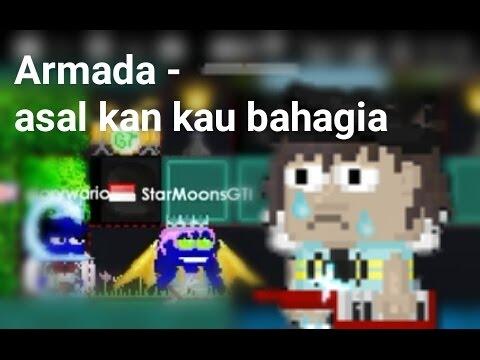 [Armada - asal kau bahagia] || Growtopia Indonesia music