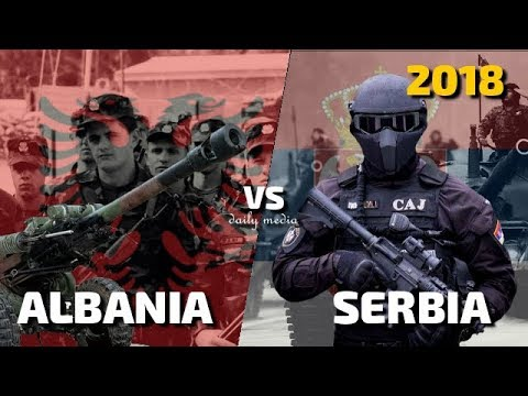 Albania vs Serbia - Military Power Comparison 2018