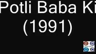 Potli Baba ki Gulzar old Doordarshan serial (1991)Title song