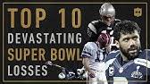 Top 10 Most Devastating Super Bowl Losses of All-Time | Vault Stories
