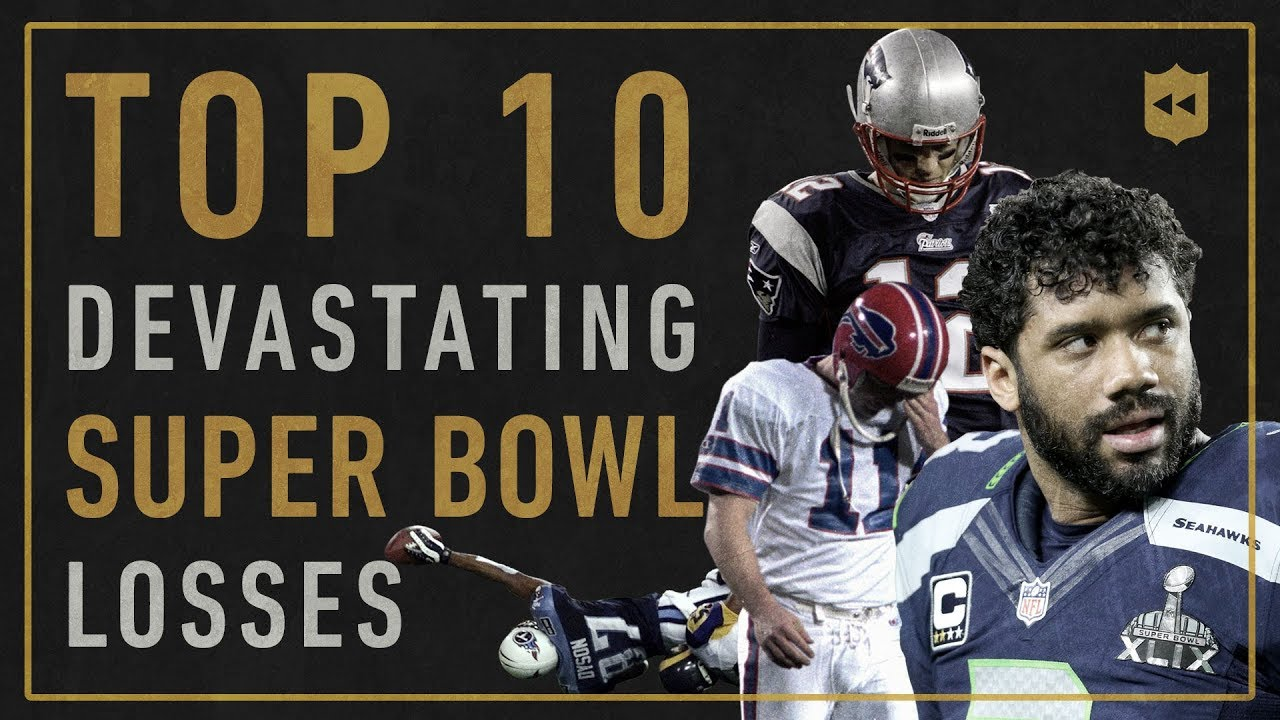 58297a0244d Top 10 Most Devastating Super Bowl Losses of All-Time