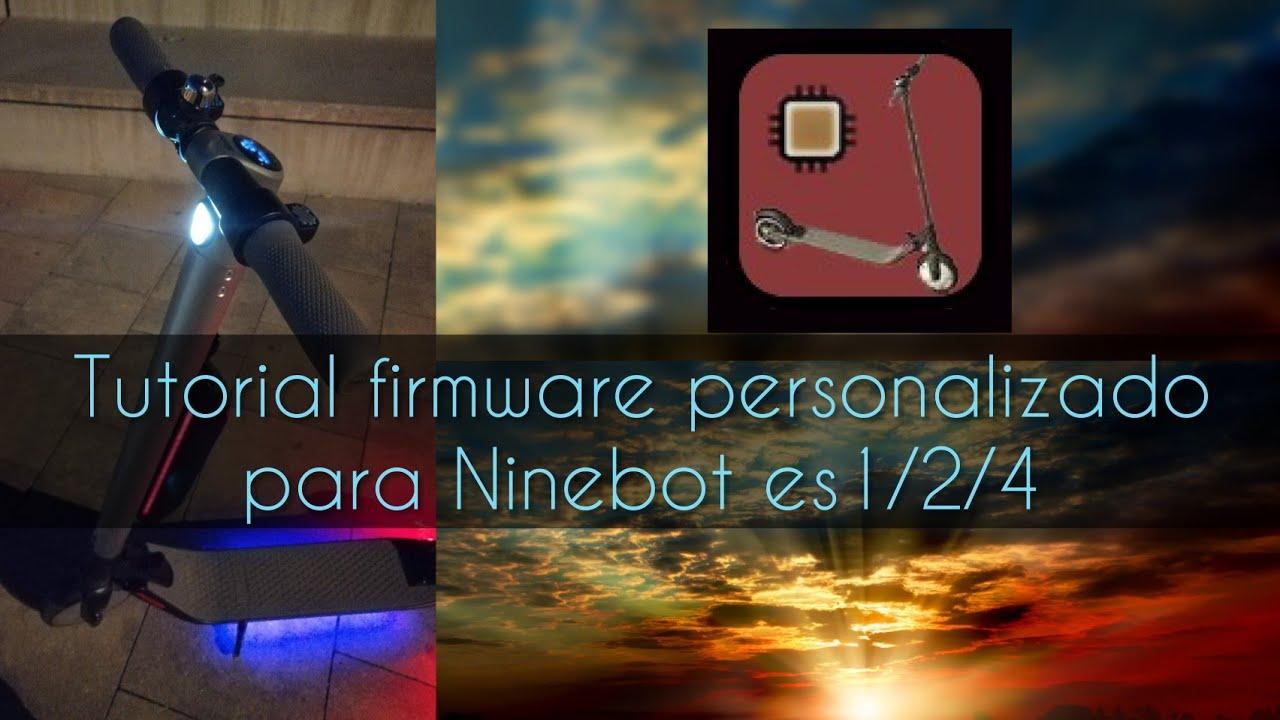 Tutorial CFW : Ninebot Kickscooter es1 es2 es4 en Español #3