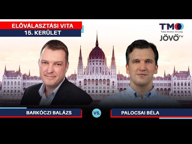 Előválasztási vita | 15. kerület, Budapest 12. | Jövő TV