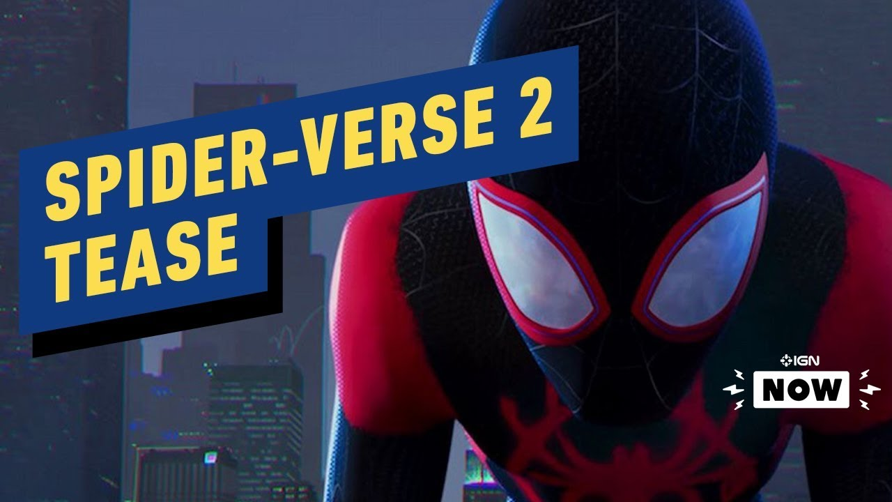 Spider-Man: Into the Spider-Verse 2 Reveals Sequel Tease, Release Date - IGN Now - IGN