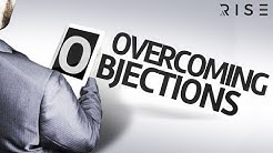 How to Overcome Objections - Mortgage University