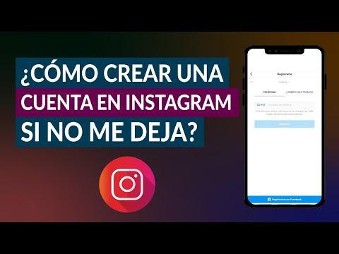 ¿Cómo Crear una Cuenta en Instagram si no me Deja? - Fácil y Rápido