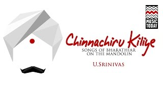 Chinnanchiru Kiliye | Audio Jukebox | Carnatic | Instrumental | U Srinivas