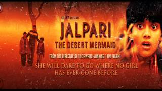 Bargat Ke Pedo Pe Shakhe  From Jalpari The Desert Mermaid (2012).