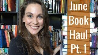 June Book Haul Pt. 1 | 2018 | Kendra Winchester