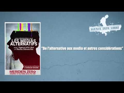 L'Agence Info Libre au micro de Méridien Zéro : Quelles alternatives aux media du système ?