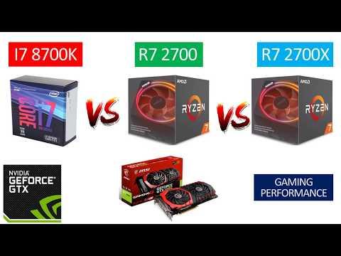 I7 8700K vs Ryzen 7 2700 vs Ryzen 7 2700X - GTX 1060 6GB - Benchmarks Comparison