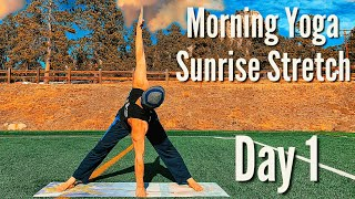 DAY 1 - Sunrise Stretch - 7 Day Morning Yoga Challenge