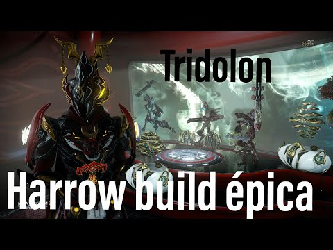 Warframe - Build épica - Harrow - 4 Formas - Cacería de tridolon thumbnail