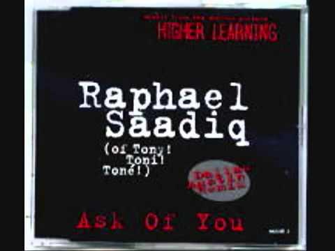 Raphael Saadiq - Ask Of You