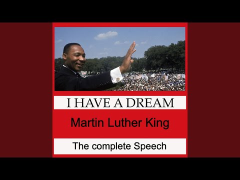 I Have a Dream - The Complete Speech of Martin Luther King Jr.
