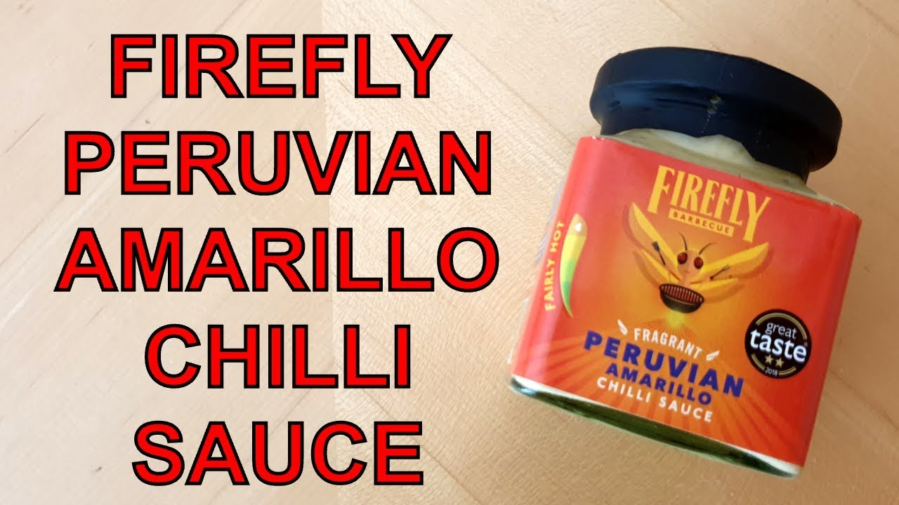 FireFly Barbecue Amarillo Chilli Sauce Review