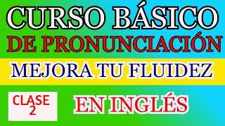 CURSO BÁSICO DE PRONUNCIACIÓN EN INGLÉS