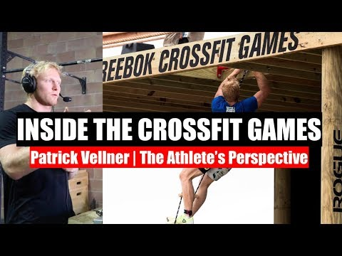 Inside the Crossfit Games with Patrick Vellner - The Athlete's Perspective