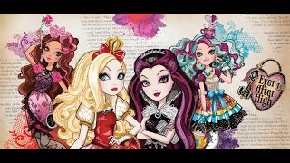 Ever After High Character Theme Songs (REUPLOAD)