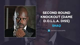 Shaq - Second Round Knockout (Damian Lillard Diss) (AUDIO)