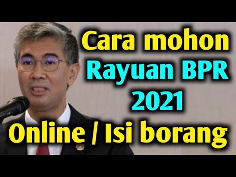 Cara Mohon Rayuan BPR 2021 Secara Online / Isi Borang