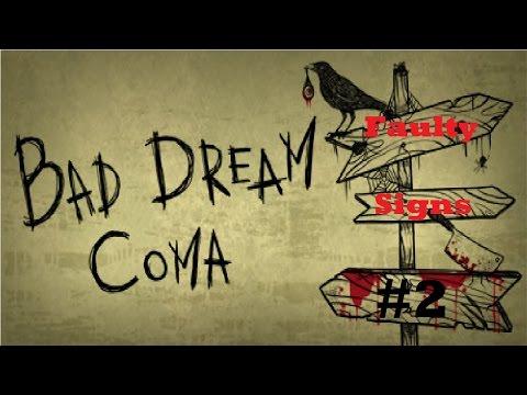 Bad Dream Coma Episode 2 - Hospitals -