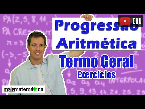 Progressão Aritmética PA: Termo Geral - Exercícios (aula 3 de 6)
