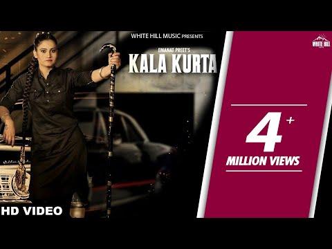 Latest Punjabi Song 2017 - Kala Kurta (Full Video)- Emanat Preet -New Punjabi Songs 2017- White Hill